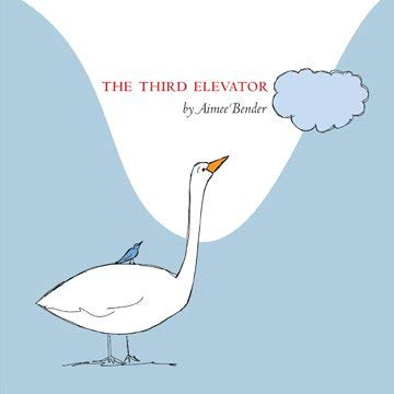The Third Elevator (1934500100) by Aimee Bender; Marnie Weber