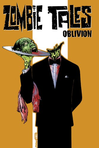Zombie Tales Vol. 2: Oblivion: Joe R. Lansdale,