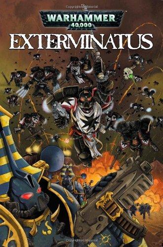 Warhammer 40,000: Exterminatus: Dan Abnett; Ian
