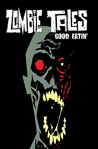 9781934506592: Zombie Tales Vol. 3: Good Eatin'