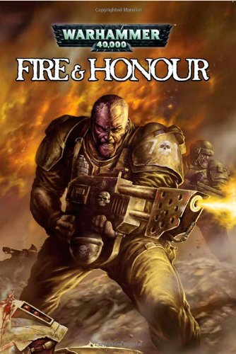 9781934506615: Warhammer 40,000: Fire and Honour