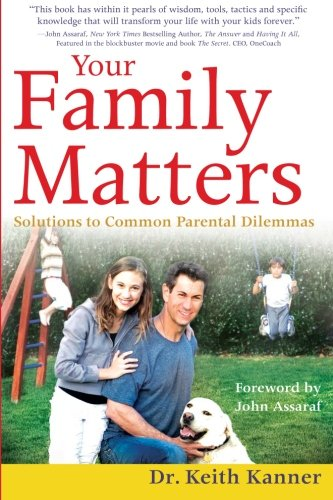 9781934509326: Your Family Matters: Solutions to Common Parental Dilemmas