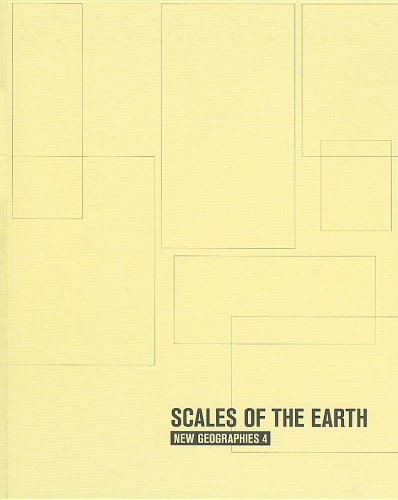 9781934510278: New Geographies, 4: Scales of the Earth