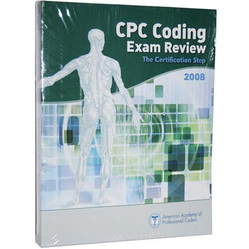 9781934512494: CPC Coding Exam Review 2008 (The Certification Step)