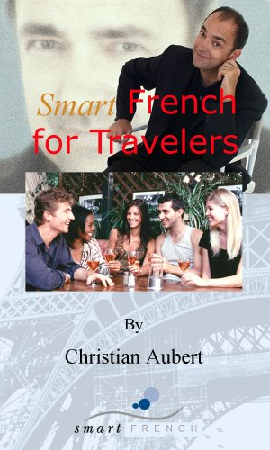 9781934519004: SmartFrench For Travelers (french phrasebook + audio downloadable files)