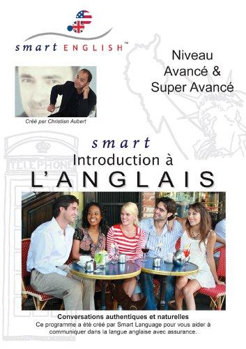 9781934519394: Méthode d'Anglais pour Francophones: Smart English - Anglais Niveau Avancé