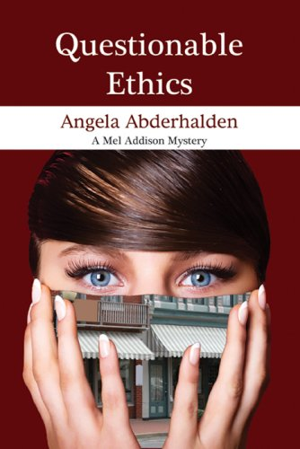 9781934520000: Questionable Ethics: A Mel Addison Mystery (Mel Addison Mysteries)
