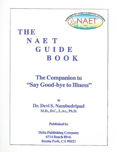 "9781934523094: The NAET Guide Book: The Companion to ""Say Good-Bye to Illness"""