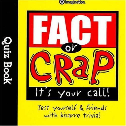 9781934524039: Fact or Crap Quiz Book (Quiz Books)