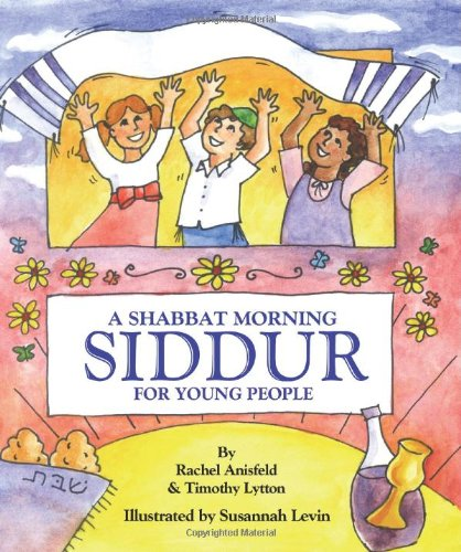 9781934527139: A Shabbat Morning: Siddur (For Young People)