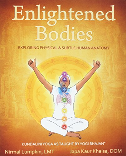 9781934532003: Enlightened Bodies: Exploring Physical & Subtle Human Anatomy
