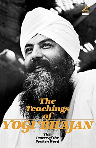 9781934532010: The Teachings of Yogi Bhajan: The Power of the Spoken Word