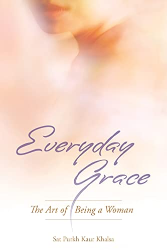 9781934532317: Everyday Grace: The Art Of Being A Woman