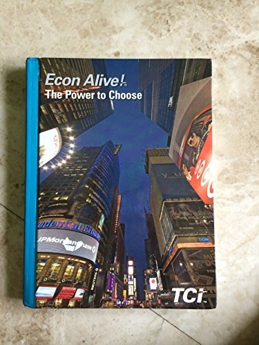9781934534267: Econ Alive! The Power to Choose
