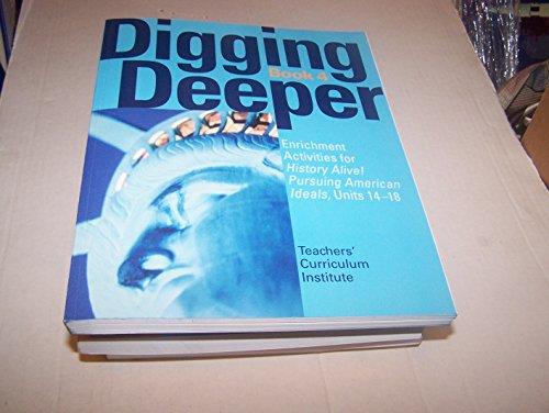 9781934534625: Digging Deeper Book 4 (Enrichment Activities for History Alive! pursuing American ideals UnitS 14-18 (tci digging deeper BOOK 4)