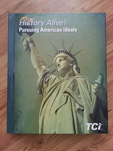 9781934534885: History Alive!: Pursing American Ideals