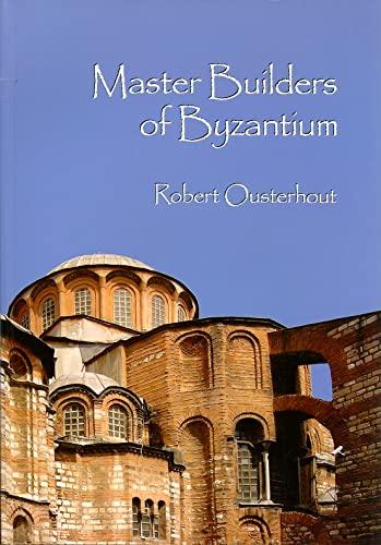 9781934536032: Master Builders of Byzantium