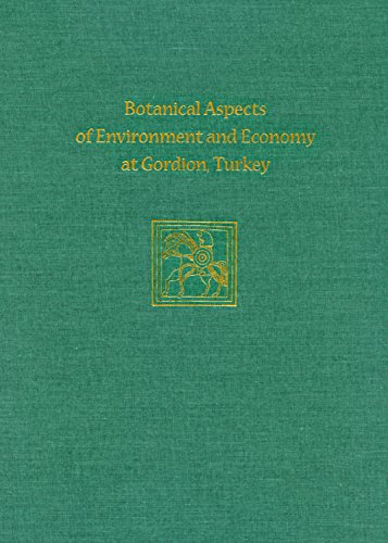 Botanical Aspects of Environment and Economy at Gordion, Turkey (Hardback): Naomi F. Miller