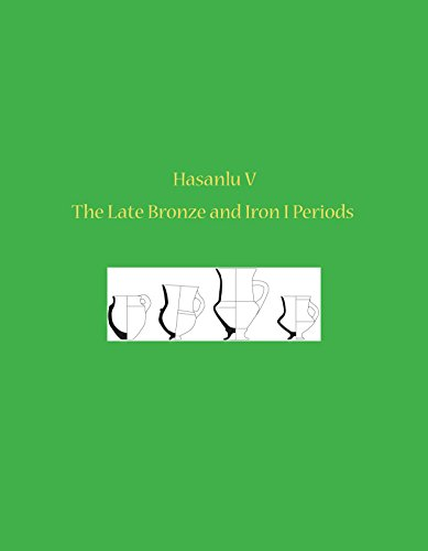 9781934536612: Hasanlu V: The Late Bronze and Iron I Periods (University Museum Monograph)
