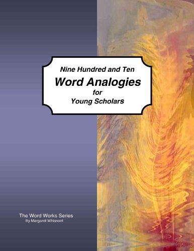 9781934538241: Nine Hundred and Ten Word Analogies for Young Scholars