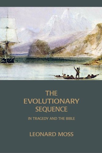 9781934542040: The Evolutionary Sequence in Tragedy and the Bible