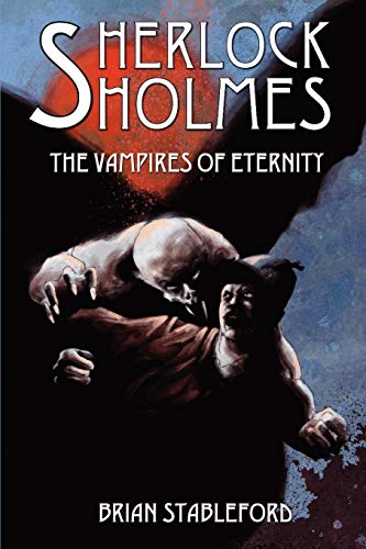 9781934543061: Sherlock Holmes and the Vampires of Eternity