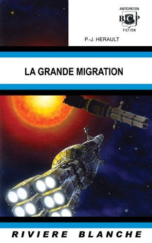 9781934543290: La grande migration