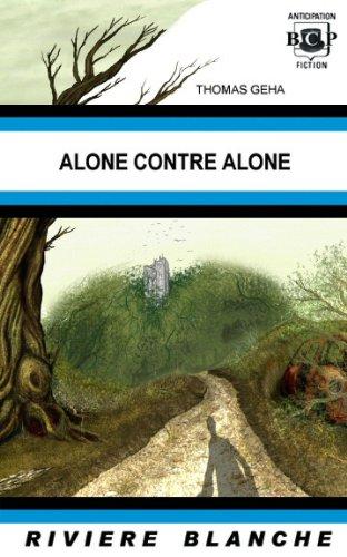 9781934543337: Alone contre Alone
