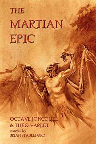 The Martian Epic: Joncquel, Octave; Varlet, Theodore