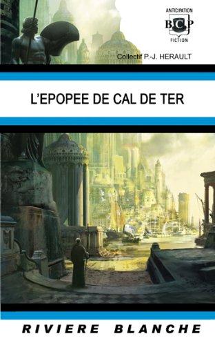 9781934543757: L'épopée de Cal de Ter
