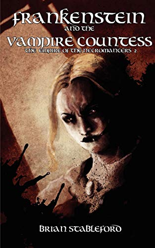 9781934543894: Frankenstein and the Vampire Countess (the Empire of the Necromancers 2)