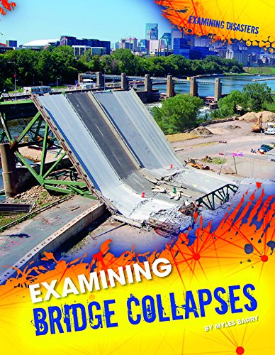 Examining Bridge Collapses: Myles Barry