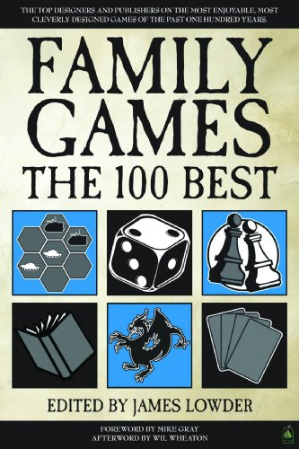 Family Games The 100 Best (1934547212) by Alan R. Moon; Richard Garfield; Susan McKinley Ross; Michael Schacht; Peter Olotka; Matthew Kirby; Mike Selinker; Tom Wham; James Ernest