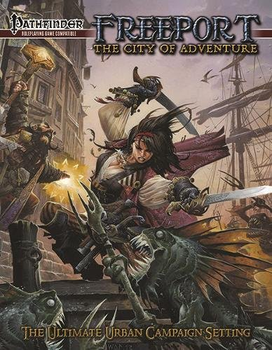 Freeport The City of Adventure *OP (Pathfinder for the Roleplaying Game): Bell, James; O'Duffy,...