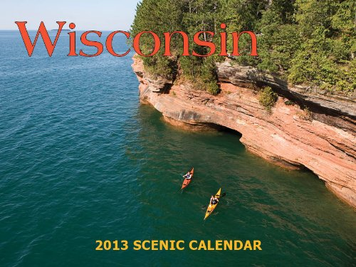 2013 Wisconsin Scenic Calendar: Trails Books