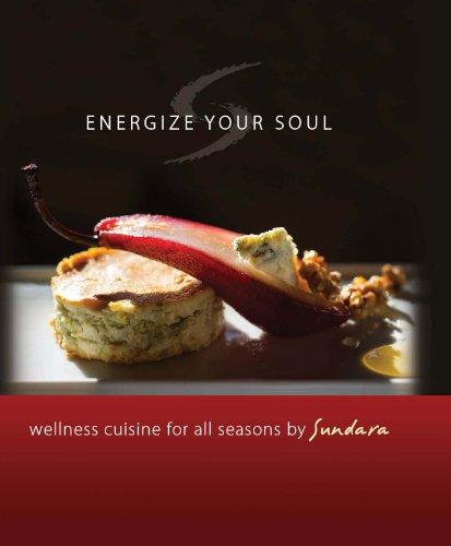 9781934553442: Energize your Soul, Wellness Cuisine for all Seasons by Sundara