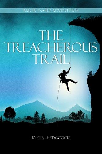 9781934554968: The Treacherous Trail (Baker Family Adventures)