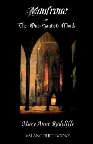 9781934555156: Manfrone; Or, the One-Handed Monk (Gothic Classics)