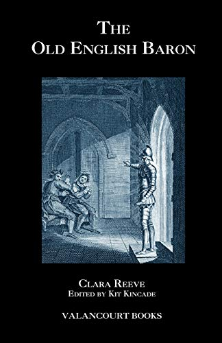 9781934555521: The Old English Baron: A Gothic Story, with Edmond, Orphan of the Castle