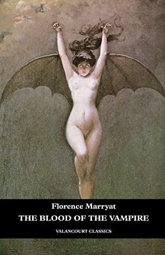9781934555651: The Blood of the Vampire (Valancourt Classics)
