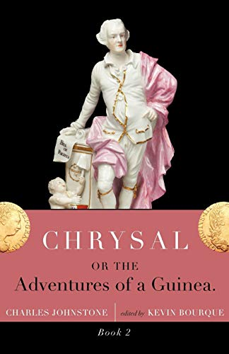 9781934555859: Chrysal, Or, the Adventures of a Guinea (Volume II)