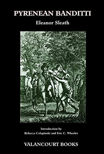9781934555927: Pyrenean Banditti (200th Anniversary Edition)