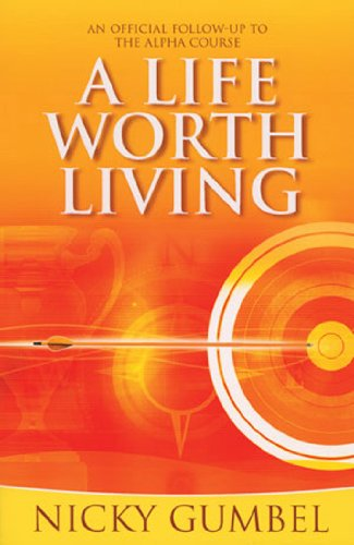 9781934564080: A Life Worth Living (Alpha)