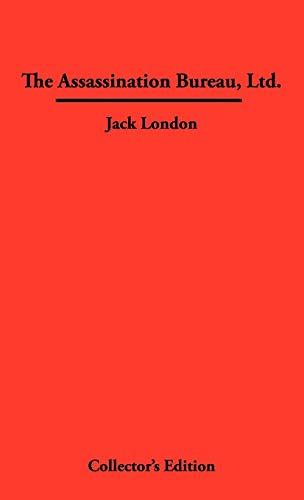 The Assassination Bureau, Ltd.: Jack London