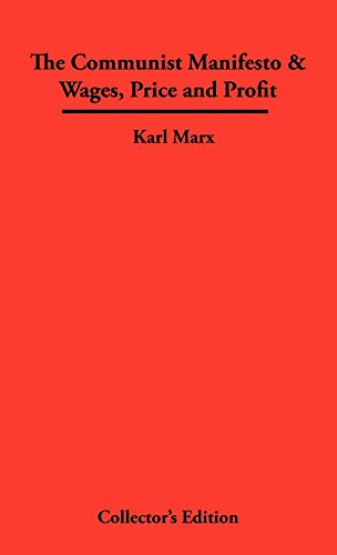 9781934568330: The Communist Manifesto & Wages, Price and Profit