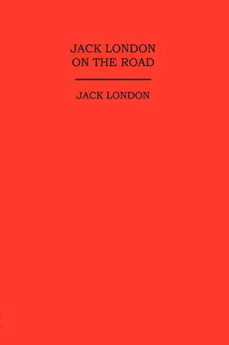 9781934568538: Jack London on the Road