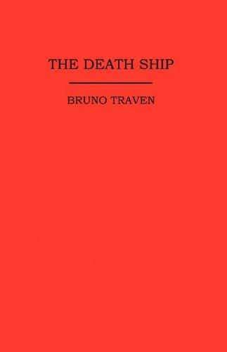 The Death Ship: Traven, Bruno