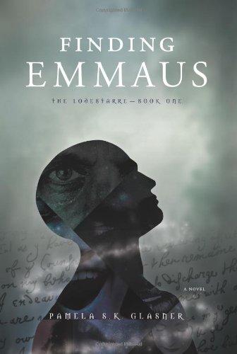 9781934572337: Finding Emmaus: The Lodestarre (Series)