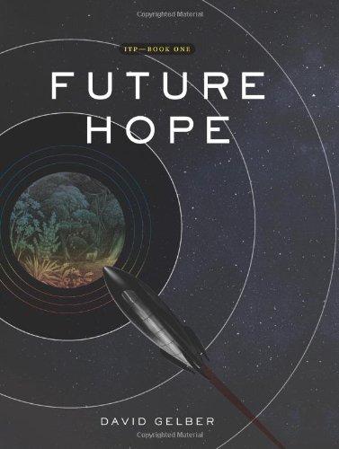 9781934572344: Future Hope: Book 1 of the ITP Series