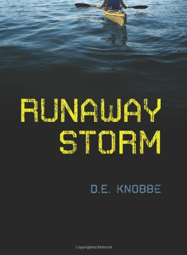 Runaway Storm: Knobbe, D. E.